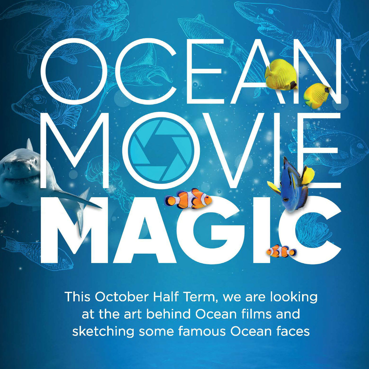 October Half Term Ocean Movie Magic