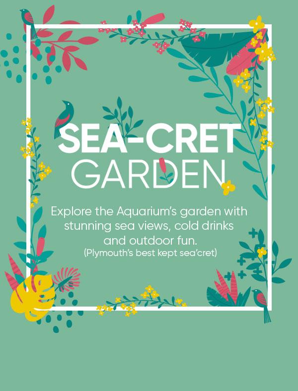 Sea-cret Garden